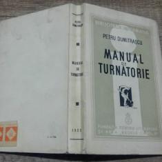 Manual de turnatorie - Petru Dumitrascu - Carti Metalurgie