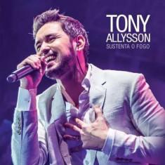 Tony Allysson - Susenta O Fogo ( 1 CD ) - Muzica R&B