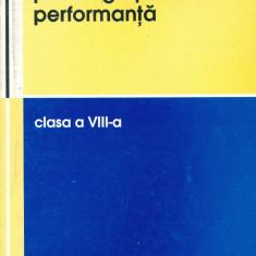 Matematica pentru grupele de performanta clasa a VIII-a - Groza Ioan, Andrea Vasile si altii