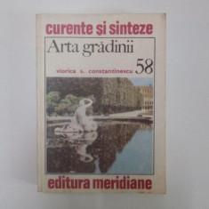 ARTA GRADINII de VIORICA S. CONSTANTINESCU 1992 - Carte Istoria artei