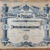 Ste Francaise des Petroles de Predeal-Teleajen Action 100 Francs 1911