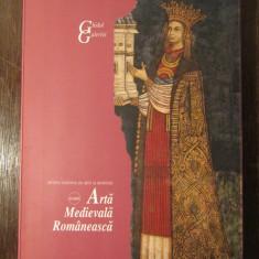ARTA MEDIEVALA ROMANEASCA - GHIDUL GALERIEI - Carte Istoria artei