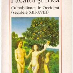 Pacatul si frica, culpabilitatea in Occident (secolele XIII-XVIII) vol. I - Autor(i): - Carte Filosofie