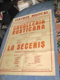 Teatrul Constanta-Cavaleria rusticana-La seceris-Afis mare vechi.