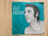 Jean paunescu disc single vinyl muzica pop romaneasca usoara slagare electrecord, VINIL