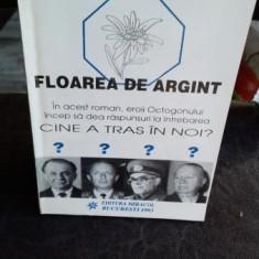 FLOAREA DE ARGINT - PAVEL CORUT
