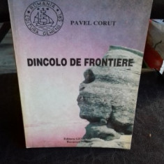 DINCOLO DE FRONTIERE - PAVEL CORUT
