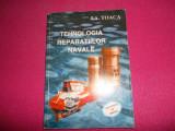 TEHNOLOGIA REPARATIILOR NAVALE - I. A. Toaca