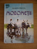 RWX 11 - MOROMETII - MARIN PREDA - 2 VOLUME - EDITATA IN 2000
