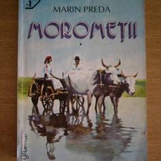 RWX 11 - MOROMETII - MARIN PREDA - 2 VOLUME - EDITATA IN 2000 - Roman