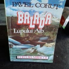 BALADA LUPULUI ALB - PAVEL CORUT