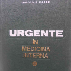 Urgente In Medicina Interna - Gheorghe Mogos, 409006