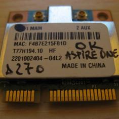 Placa wireless Acer Aspire One D270, T77H194.10 HF, BCM94313HMG