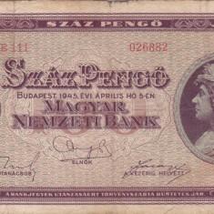 UNGARIA 100 pengo 1945 F!!! - bancnota europa