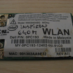 Placa wireless Dell Inspiron 640m, Intel WM3945ABG MOW2, 0PC193