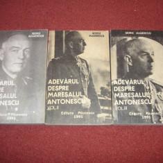 George Magherescu - Adevarul despre Maresalul Antonescu - 3 Vol. - Istorie