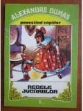 Alexandre Dumas Regele Jucariilor, Alexandre Dumas