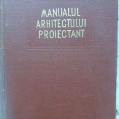 Manualul Arhitectului Proiectant Vol.3 - Colectiv, 408993 - Carti Constructii