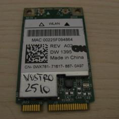 Placa wireless Dell Vostro 2510, Dell DW 1395, 0WX781, BCM94312MCG
