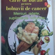 CARTE DE BUCATE PENTRU BOLNAVII DE CANCER-D.D.CHIRIAC - Carte Retete traditionale romanesti