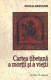 Cartea tibetana a mortii si a vietii - Sogyal Rinpoche