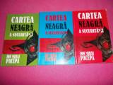 Cartea Neagra A Securitatii 3 Volume - Ion Mihai Pacepa