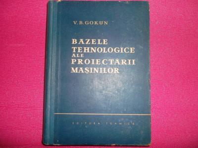 V.B. Gokun - Bazele tehnologice ale proiectarii masinilor foto