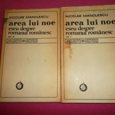 Arca Lui Noe ( 2 volume )-Nicolae Manolescu - Roman
