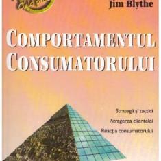 Comportamentul consumatorului - Autor(i): Jim Blythe - Carte Legislatie