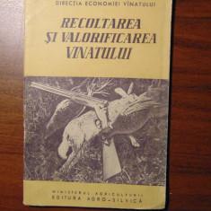 Recoltarea si valorificarea vanatului (1960) - Carte Zoologie