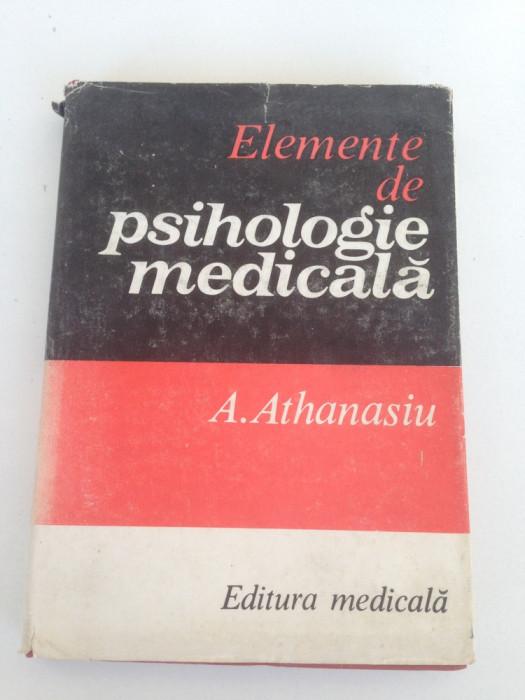 Elemente de psihologie medicala/A. Athanasiu/1983 foto mare