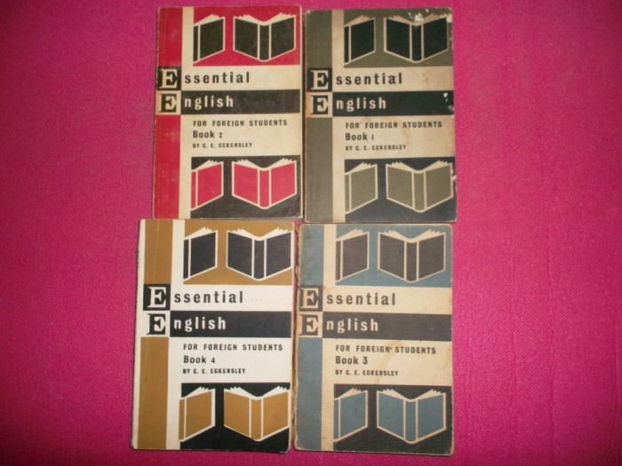Essential English * For Foreign Studedents - C. E. Eckersley - 4 Vol. , 1967