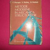 C. Pacoste, V. Stoian, D. Dubina/ Metode Moderne In Mecanica Structurilor - Carti Constructii