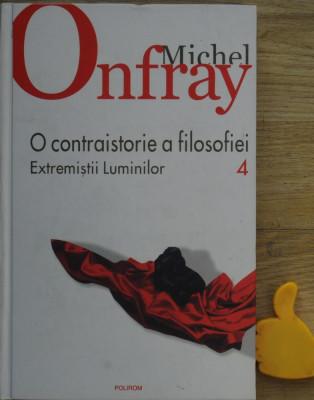 O contraistorie a filosofiei vol 4 Michel Onfray foto