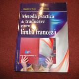 Metoda practica de traducere pentru limba franceza - Madalina Rusu , Ioan Rusu