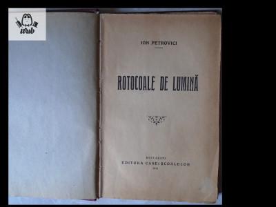 Ion Petrovici Rotocoale de lumina Casa Scoalelor 1934 166 pag foto