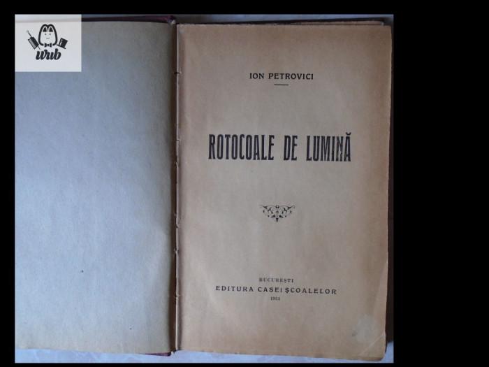 Ion Petrovici Rotocoale de lumina Casa Scoalelor 1934 166 pag