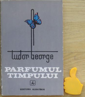 Tudor George Parfumul timpului foto