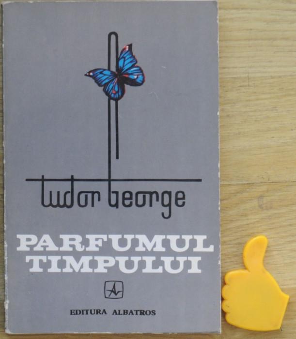 Tudor George Parfumul timpului foto mare