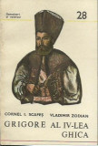 AS - Cornel I. Scafes - GRIGORE AL IV-LEA GHICA