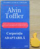Corporatia adaptabila Alvin Toffler