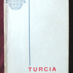 """TURCIA"", L. Brasoveanu / N. Grigorescu, 1965. Colectia PE HARTA LUMII - Ghid de calatorie"