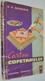 R. P. Kenghis - Cartea Cofetarului - 1964