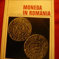 Octavian Iliescu - Moneda in Romania - Ed. Meridiane 1970