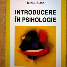 Mielu Zlate - Introducere in psihologie - Carte Psihologie