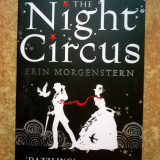 Erin Morgenstern - The Night Circus - Carte in engleza