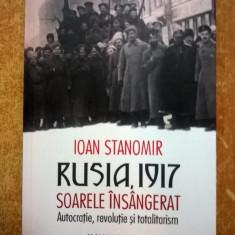 Ioan Stanomir - Rusia, 1917 - Istorie