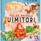 Pui de animale uimitori - Enciclopedie