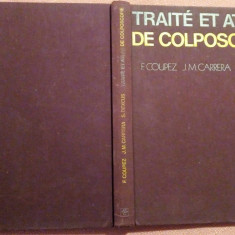 Traite Et Atlas De Colposcopie - F. Coupez, J.M. Carrera, S. Dexeus, Jr., Alta editura