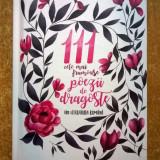 111 cele mai frumoase poezii de dragoste din literatura romana - Carte poezie
